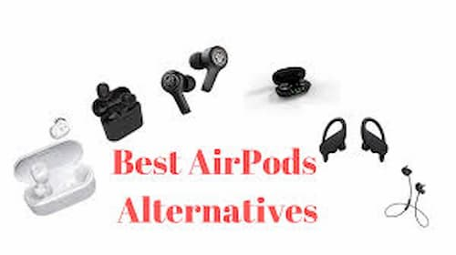 Best Apple AirPods Alternatives 2020